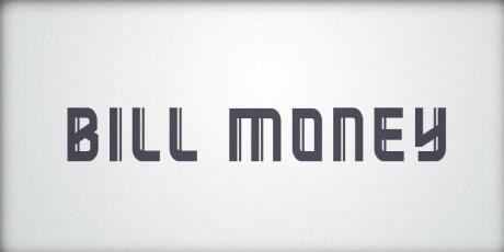billmoneycapitallettersfontforeconomicpurposes