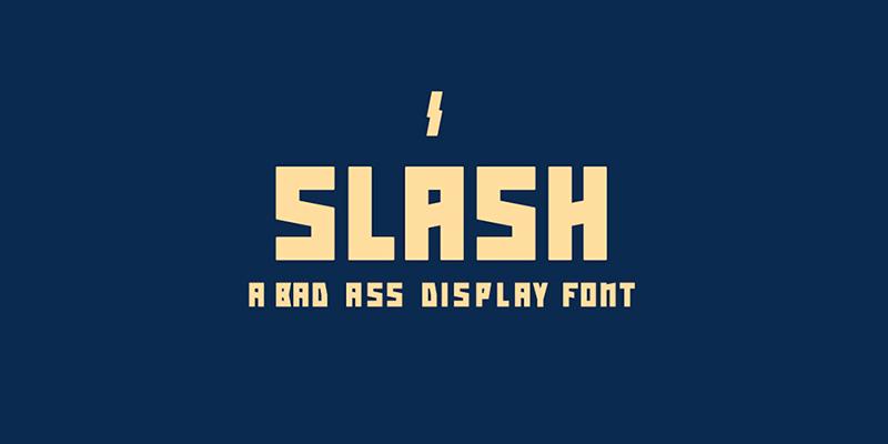 Slash Bold Bad Ass Display Font Bypeople
