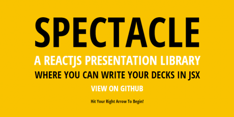 reactjs presentation library spectacle