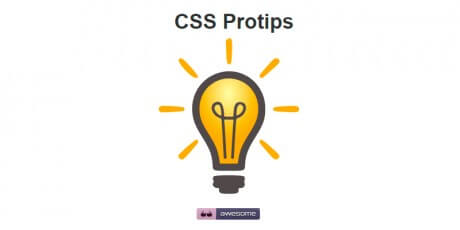 css pro tips collection