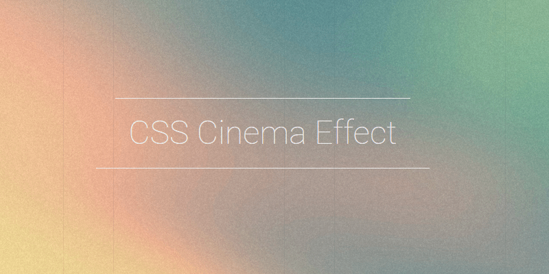 CSS Cinema Effect Snippet | Bypeople