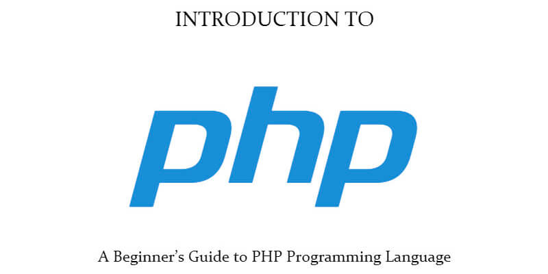 Beginner's Guide to PHP Programming Language Ebook - ByPeople